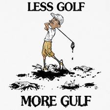 LESS GOLF MORE GULF