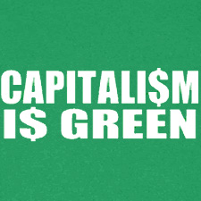 CAPITALISM IS GREEN
