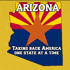 ARIZONA TAKING BACK AMERICA ONE STATE AT A TIME